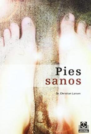 Pies sanos/ Healthy Feet – Christian Larsen