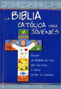 La Biblia Catolica para Jovenes / The Catholic Bible for Young people