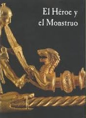 El heroe y el monstruo/ The Hero and the Monster