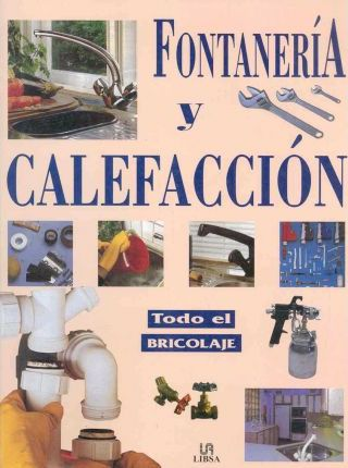 Fontaneria y calefaccion / Plumbing and Heating