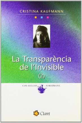 TRANSPARENCIA DE I'INVISIBLE - II