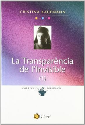 TRANSPARENCIA DE I'INVISIBLE - I