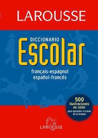Diccionario Escolar Francais-espagnol / Espanol-frances/ School Dictionary French-spanish/ Spanish-french