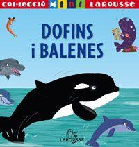 Dofins Y Balenes/ Dolphins and Whales