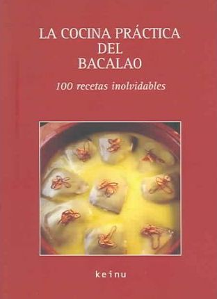 La cocina practica del bacalao/The practical cooking of cod fish