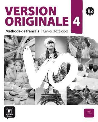 Version Originale : Cahier d'exercices + CD 4