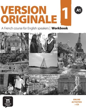 Version Originale 1: Workbook : A French Course for English Speakers