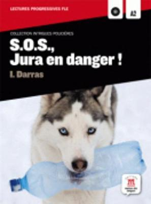 Collection Intrigues Policieres : S.O.S., Jura en danger! + CD