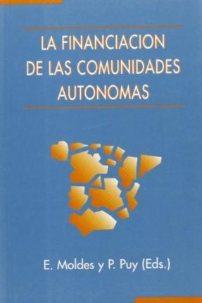 La Financiacion de Las Comunidades Autonomas