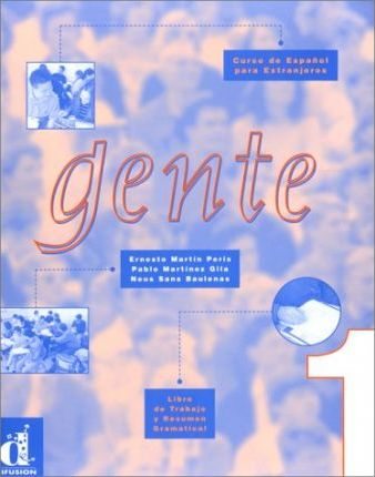 Gente 1: Workbook and Grammar