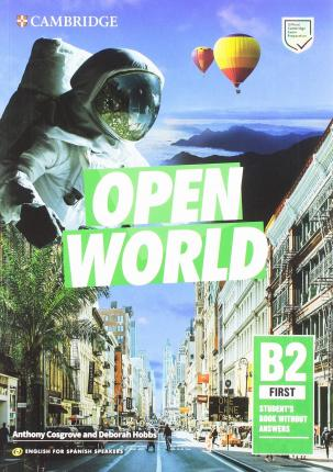 Open World First Student's Pack (Student's Book Without Answers and Workbook Without Answers and Audio) English for Spanish Speakers