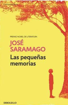 Las Pequenas Memorias / Memories from My Youth