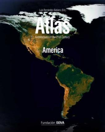 Atlas America - Architectures of the 21st Century