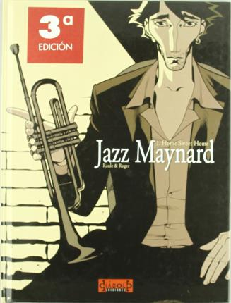 Jazz Maynard, Home sweet home Cover Image