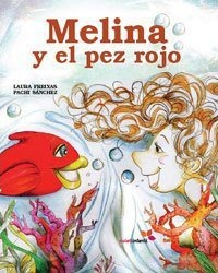 Melina y el pez rojo / Melina and the Red Fish Cover Image