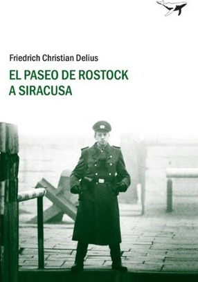El paseo de Rostock a Siracusa / The walk from Rostock to Syracuse Cover Image