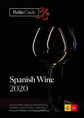 Penin Guide Spanish Wine 2020 : Grupo Penin : 9788494817687