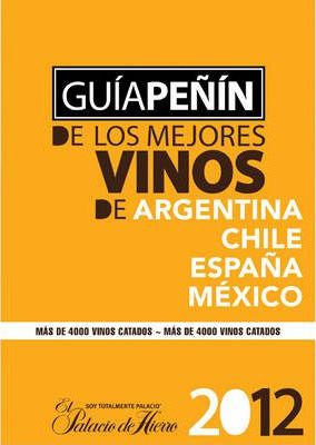 Penin Guide to the Best Wines from Argentina, Chile, Mexico and Spain 2012