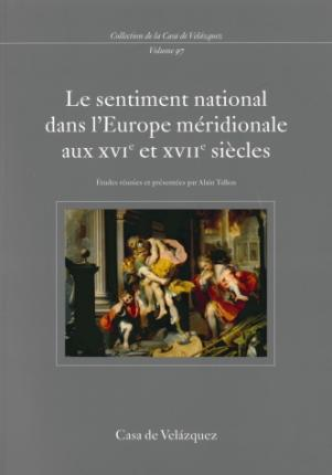 Le Sentiment National Dans L'Europe Meridionale Aux Xvie