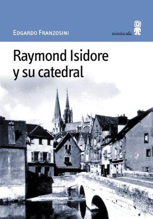 Raymond Isidore y su catedral Cover Image
