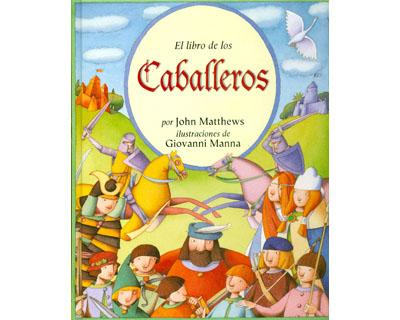 El Libro de los Caballeros / The Barefoot Book of Knights Cover Image