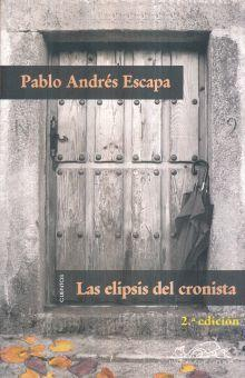 Las Elipsis Del Cronista/ the Ellipsis of the Feature Writer Cover Image