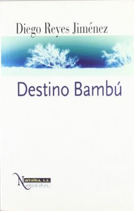 Destino Bambu/ Bamboo Destination Cover Image
