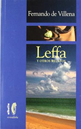 Leffa y otros relatos/ Leffa and Other Tales Cover Image