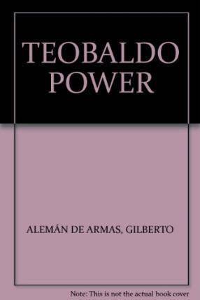 TEOBALDO POWER