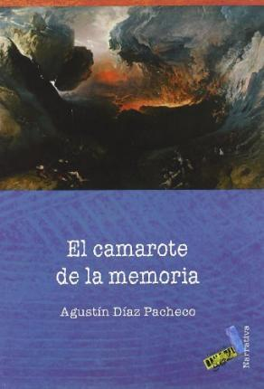El camarote de la memoria/ The Cabin of the Memory Cover Image