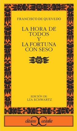 La hora de todos y la fortuna con seso / Time for All and The Fortune with Brains Cover Image