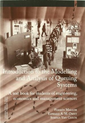 INTRODUCTION TO THE MODELLING AND ANALYSIS OF QUEUING SISTEM