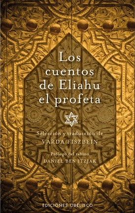 Cuentos de Eliahu el profeta / Stories of Eliahu, The Prophet Cover Image