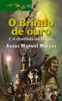 O Brindo De Ouro / the Gift of Gold Cover Image