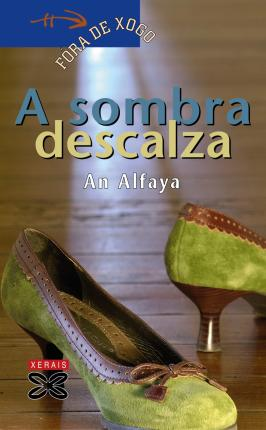 A sombra descalza / Barefoot Shadow Cover Image