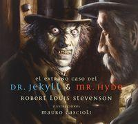 El extrano caso Del Dr. Jekyll y Mr. Hydethe /  Strange Case of Dr. Jekyll & Mr Hyde Cover Image