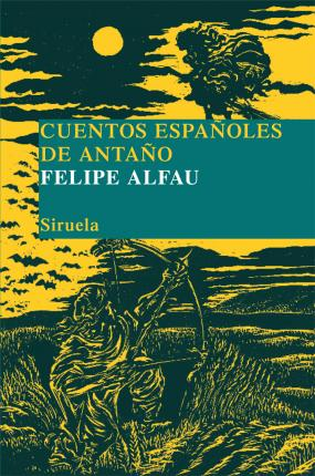 Cuentos espanoles de antano / Old Tales from Spain Cover Image