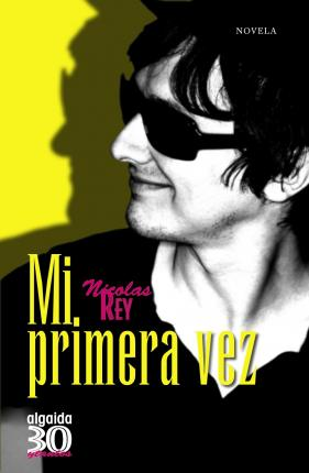 Mi primera vez/ My First Time Cover Image