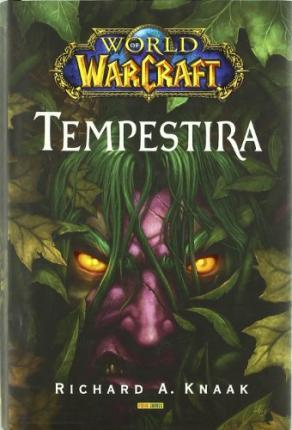 WORLD OF WARCRAFT. TEMPESTIRA