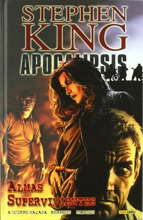 Apocalipsis de Stephen King 03: Almas Supervivientes