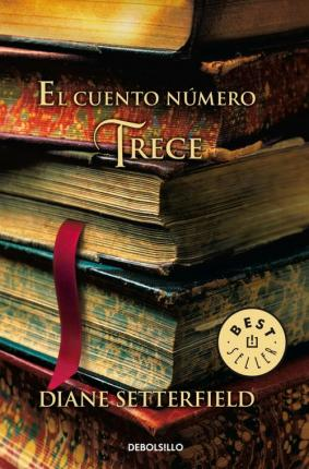 El Cuento Numero Trece / The Thirteenth Tale