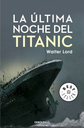 La ultima noche del Titanic / A Night To Remember
