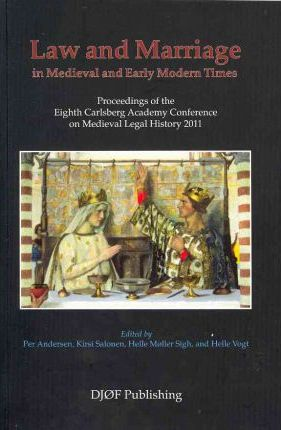 Law and Marriage in the Middle Ages