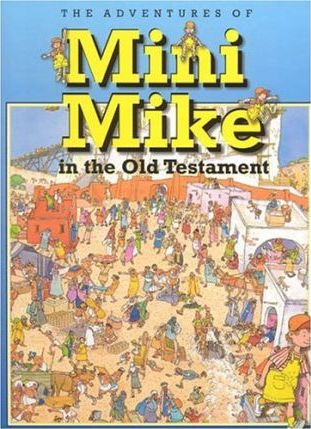 Mini Mike in the Old Testament