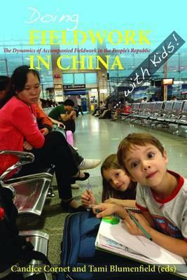Doing Fieldwork in China ... with Kids!