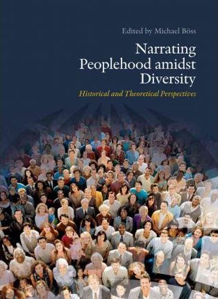 Narrating Peoplehood Amidst Diversity: Historical & Theoretical Perspectives