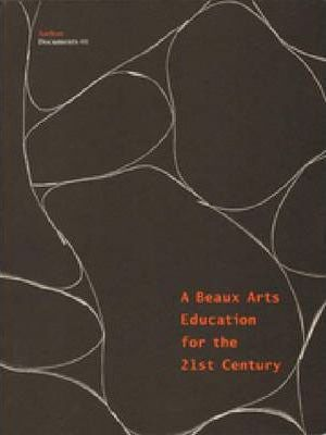 A Beaux Arts Education for the 21st Century