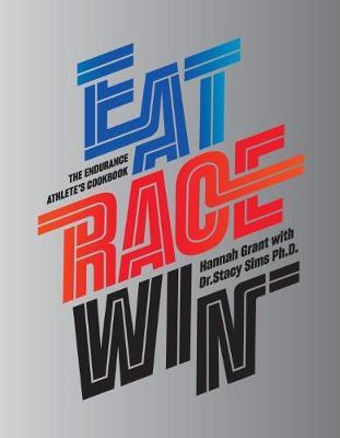 Eat Race Win   Hannah Grant   9788799816910 94da88cb2