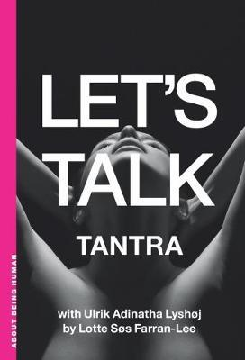 The Let's Talk Tantra