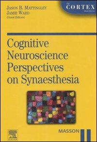 Cognitive neuroscience perspective on synaesthesia